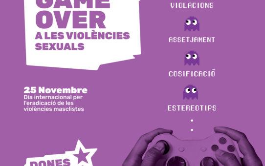 Aquest 25N game over a les violències sexuals!