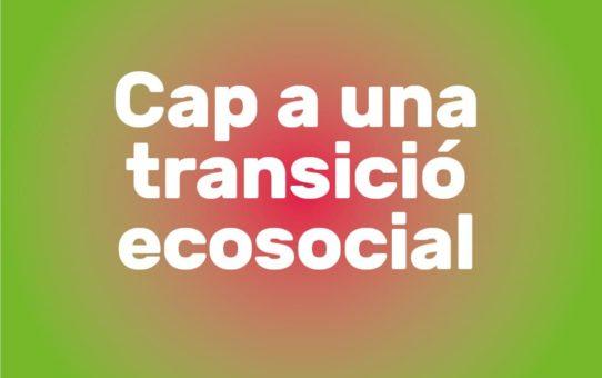 Cap a una transició ecosocial: decreixement vs Green New Deal?